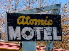 Sign for Atomic Motel