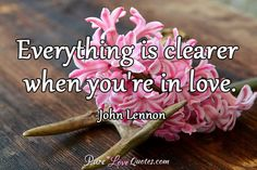 Everything is clearer when you're in love. #purelovequotes