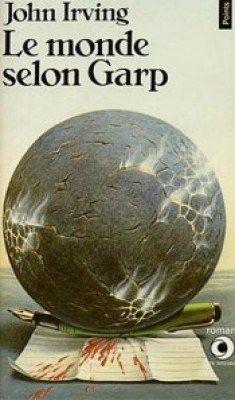 Le monde selon Garp, John Irving: