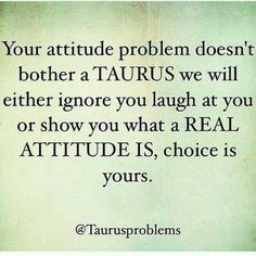 Oh yes. Just keep giving me that fake attitude, push me and you'll see real attitude.