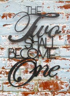The two shall become one    13x20 wall hanging from Mark 10:8, spoken by Jesus. Great wedding gift, or for any couple wanting to highlight their