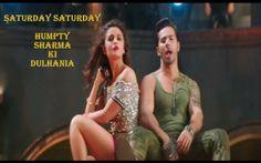 #SaturdaySaturday Official Song #Trailer #Video - Humpty Sharma Ki Dulhania - Varun Dhawan, Alia Bhatt #HumptySharmaKiDulhania