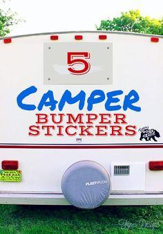 5 fun Camper Bumper Sticker ideas - made using your Silhouette and vinyl!