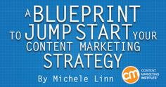 A Blueprint to Jump-Start Your Content Marketing Strategy  -  CMI_Blueprint_Content_Marketing_Cover