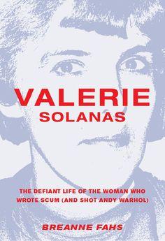 Valerie Solanas- Scum
