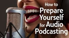 Get your body and voice ready for audio or video with these 12 preparation tips!
