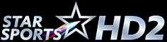 Star Sports HD 2 Live Streaming