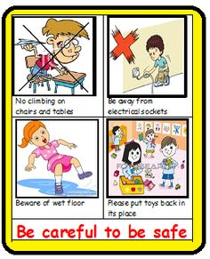 This poster is made by me to display in my class  to remind my children about classroom safety. Rules that are mutually decided to be followed in the class. Be careful with electrical sockets, wet floor and scattered toys.