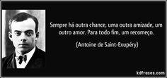 Resultado de imagem para frases de antoine de saint-exupéry