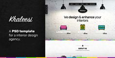 Khaleesi - Interior Design Agency - PSD template by creativemonkie Khaleesi is a new PSD template which can be used when building the website for your interior design business.It contains 5 PSD fil