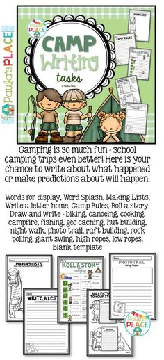 Camping is so much fun – school camping trips even better! Here is your chance to write about what happened or make predictions about will happen.