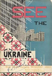"""travel brochure """"See the Ukraine,"""" circa 1933. Front cover"""