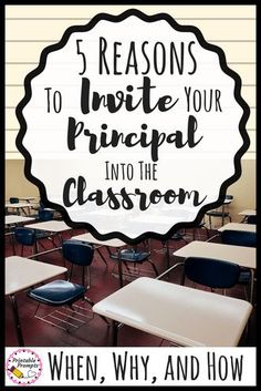 There are huge benefits to inviting your administrator into your classroom! It'll lead to a smoother school year, less disruptions, and more accurate teacher evaluations!