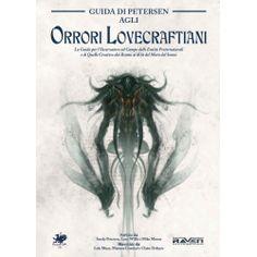 Il Richiamo di Cthulhu (7° Edizione): Guida di Petersen agli Orrori Lovecraftiani