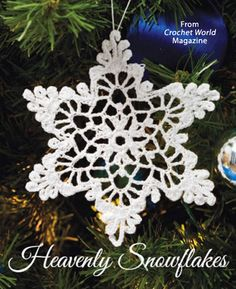 Heavenly Snowflakes from the December 2014 issue of Crochet World Magazine. Order a digital copy here: http://www.anniescatalog.com/detail.html?code=AM01221