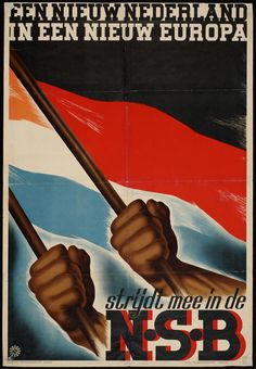 "Netherlands WW2  Nazi poster:""A new Netherlands in a new Europe"""