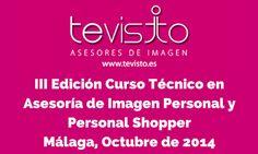 Abierto plazo de matrícula para la III Edición Curso Imagen Personal y Personal Shopper en El Corte Inglés de Málaga, infórmate en www.cursopersonalshoppermalaga.es