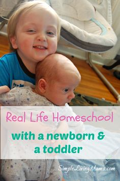 Real Life Homeschooling with a Newborn & Toddler - Simple Living Mama