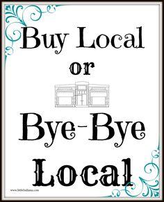 Buy Local . . .
