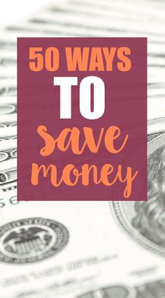 Looking for ways to save money and live frugally? Here are 50 ways you can save cash and get out of debt.