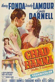 Chad Hanna Us Poster From Left: Henry Fonda Dorothy Lamour Tm And Copyright ? All Rights Reserved./Courtesy Everett Collection Movie Poster Masterprint x Dorothy Lamour, Hanna Movie, Mary Wickes, John Carradine, Fox Pictures, Robert Duvall, Henry Fonda, Romance Movies, Movie Photo