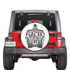 Custom Spare Tire Covers, Line Worker, Nurse Quotes, Drip Dry, Funny Design, Nachos, Car Accessories, Dark Grey, Transportation
