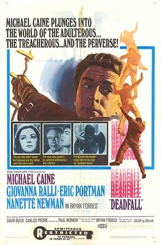 Deadfall Century Fox, One Sheet X Crime. Starring Michael Caine, Giovanna - Available at Sunday Internet Movie Poster. 1970s Movies, Old Movies, Vintage Movies, Leonard Rossiter, Old Movie Posters, Internet Movies, Old Tv, Film Movie, Comedians