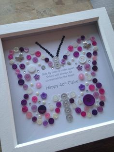 This button art designed frame would make a perfect gift for a special birthday, or any other. A beautiful piece of personalised button art with wording of your choice. The wording in the attached picture was chosen by the customer. A small 40th Birthday Gifts, Friend Birthday, Birthday Cards, Happy Birthday, Special Birthday, Purple Birthday, Birthday Quotes, Butterfly Pictures, Butterfly Frame