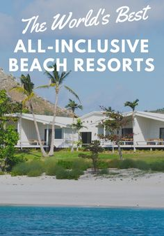 The World's Best All-Inclusive Resorts on the Beach Romantic Destinations, Romantic Vacations, Travel Destinations, Travel Tips, Travel Ideas, Worlds Of Fun, Around The Worlds, Romantic Weekends Away, All Inclusive Beach Resorts
