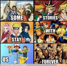For me, One Piece, Naruto, and Pokemon were really inspiring. Not gonna lie there.
