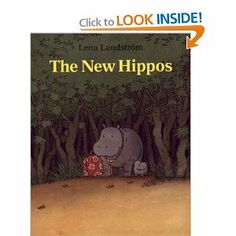 The New Hippos by Lena Landstrom. $1.61. Author: Lena Landstrom. Publisher: R & S Books (April 14, 2003). 32 pages. Publication: April 14, 2003