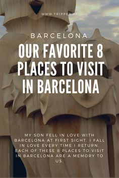 My son fell in love with Barcelona at first sight. I fall in love every time I return. Each of these 8 places to visit in Barcelona are a memory to us.