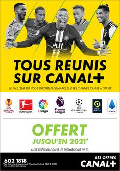 CANAL+: OFFERT JUSQU'EN 2021 ! Tél: 602 1818 League Champions, Us Supreme Court, Privacy Policy, Make Sense, Tv, Email Marketing, Investing, Campaign, Beginning Sounds