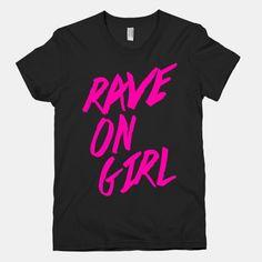 Rave On, Girl  #rave #raver #girl #party #pink #love #dance