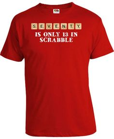 70th Birthday Gift Ideas For Her T Shirt Present 70 Years Old Seventy Is Only 13 Bday TShirt Mens Ladies Tee DAT 181