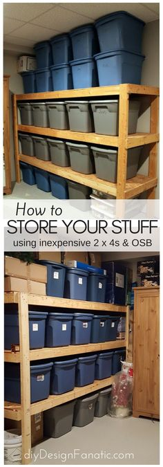 How to store your stuff using inexpensives shelving. Diy shelves, shelves for totes, inexpensive shelving.