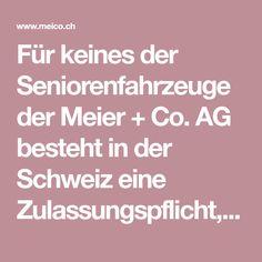 Für keines der Seniorenfahrzeuge der Meier + Co. AG besteht in der Schweiz eine Zulassungspflicht, alle unsere Seniorenmobile dürfen ohne Führerschein gefahren werden. Alle Preise verstehen sich inklusive MWST. Elektrofahrzeuge für jedes Budget erhältlich. Vereinbaren Sie noch heute Ihre kostenlose Probefahrt! Meier, Budget, Electric Vehicle, Switzerland, Vehicles, Budgeting