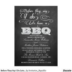 """After They Say I Do, Let's Have A BBQ!- Chalkboard Invitation """"After They Say I Do, Let's Have A BBQ! Wedding invites - customize your weddings invitations / products. Wedding Rehearsal Invitations, Chalkboard Wedding Invitations, Purple Invitations, Couples Shower Invitations, Invitation Paper, Invites, Wedding Stationery, Blackboard Wedding, Chalkboard Typography"""