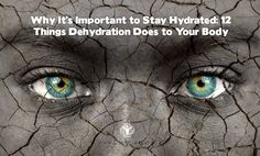 Why Its Important to Stay Hydrated: 12 Things Dehydration Does to Your Body | via |@lifeadvancer | lifeadvancer.com