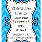 These Literacy lesson plans are derived from Pearson's  ReadyGEN program for Grade K, Unit 2 and are designed to be used along with the teacher's g...