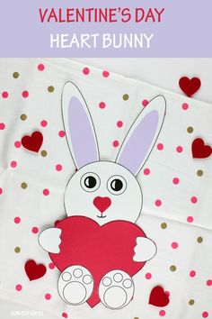Valentine's Day heart bunny craft for kids to make this February. Easy paper valentine craft #papervalentinecraft #heartbunny #heartbunnycraft #valentinesdaycraftsforkids