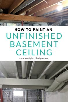 Learn how to paint an unfinished basement. Paint is the perfect way to make your exposed basement ceiling and rafters look good on a budget.& The post How to Paint an Unfinished Basement Ceiling & Semigloss Design appeared first on Tasha Home Decorator. Exposed Basement Ceiling, Basement Ceiling Painted, Basement Painting, Exposed Ceilings, Open Ceiling, Paint For Basement Walls, Painting Concrete Walls, Basement Ceiling Insulation, Floor Painting