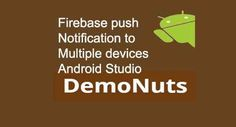 Android Send Firebase push notification to multiple devices from php-mysql server.