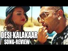 Desi Kalakaar - Official FULL VIDEO Song | Yo Yo Honey Singh, Sonakshi S...