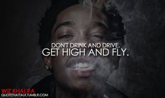 get high and fly