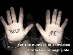 Human Trafficking: Modern-Day Slavery - YouTube #The case for humanity & the lack thereof
