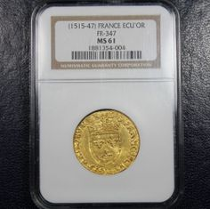 1515 - 1547 France Gold Écu d'or au soleilNGC MS61 - Bayonne Mint - Francois I. Available now at Finger Lakes Numismatics. Visit our store or contact us at (315) 308-6943 or email us at coins.fln@gmail.com