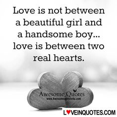 http://loveinquotes.com/love-is-not-betweena-beautiful-girl-anda-handsome-boy-l/ #LoveQuotes, #Quotes, #RelationshipQuotes #lovequotes #lovequotesforhim #lovequotesforher #relationshipquotes