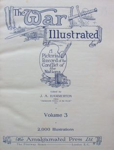 THE WAR ILLUSTRATED Volume three Title Page. This volume includes a fold-out print of the painting 'The New British Army in the Day of Victory, September 15th, 1915' by Stanley L Wood.