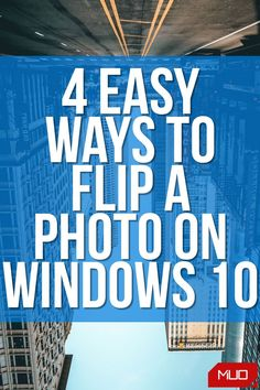 If you have a photo that needs flipping, here are some of the ways to flip a photo on Windows 10. All these methods are free and easy to use, and one of these methods even lets you flip photos in bulk. #HowTo #Photo #PhotoEditing #Windows #Windows10 #Microsoft Flip Photo, Paint App, Traditional Paint, Photo Window, Editing Skills, Windows Software, Best Windows, Windows Operating Systems, Edit Your Photos